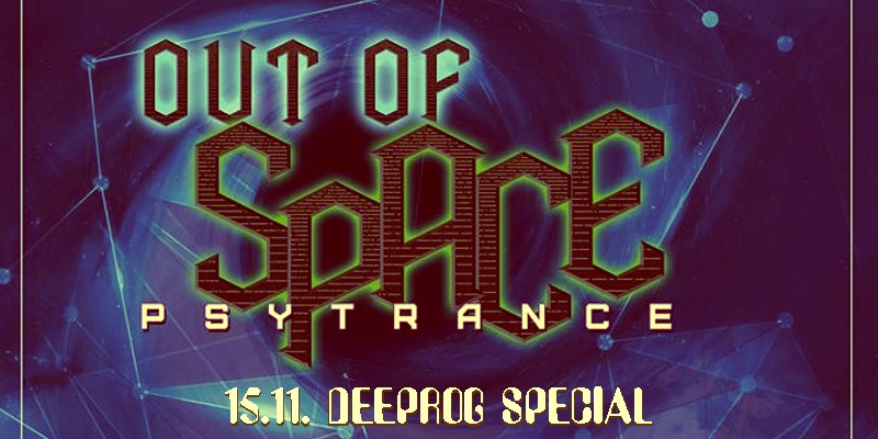 OUT of SPACE Deeprog Special