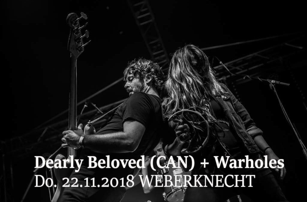 Dearly Beloved (CAN) + WarHoles