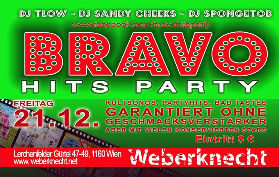 Bravo Hits Party @ Weberknecht