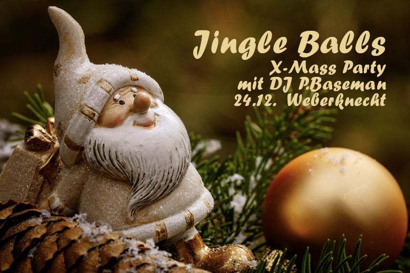 Jingle Balls X-MASS Party