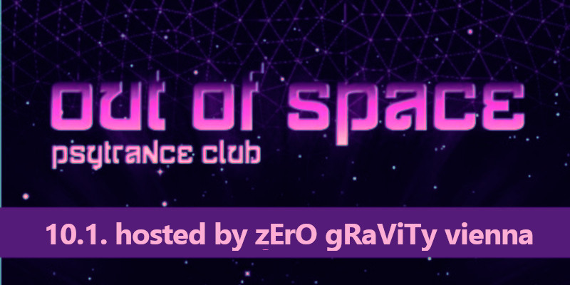 OUT of SPACE - hosted by Zero Gravity