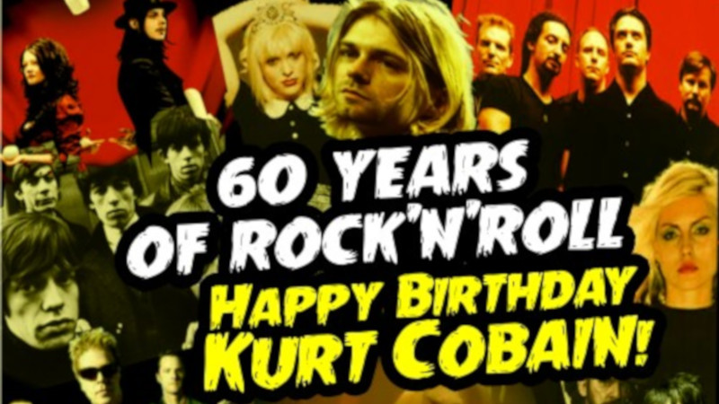 Nirvana-Special: 60 years of Rock'n'Roll - Happy Birthday Kurt Cobain!