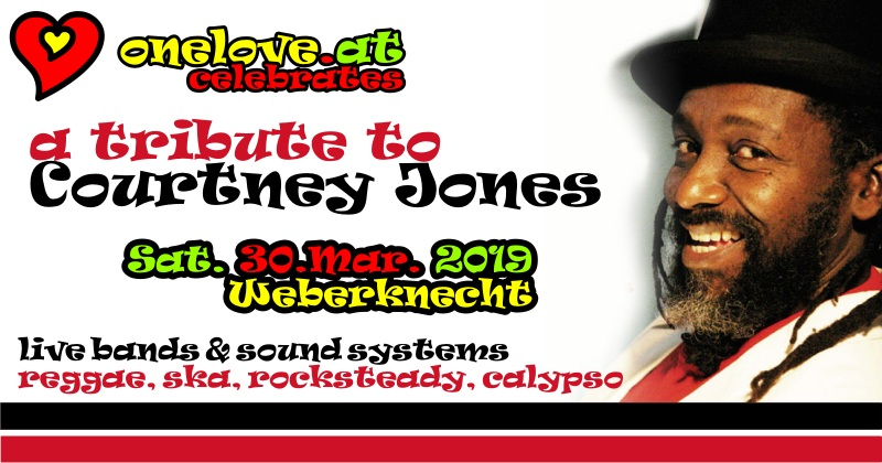 One Love Reggae Party: a tribute to Courtney Jones 30.03. @ Weberknecht