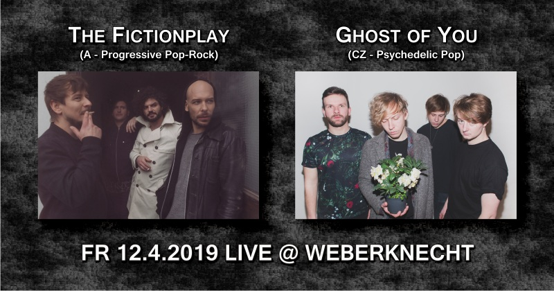 The Fictionplay + Ghost of You 12.4.2019 Weberknecht