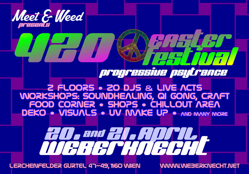 420 Easter Festival (Progressive/Psytrance) - 20.+21. April @ Weberknecht