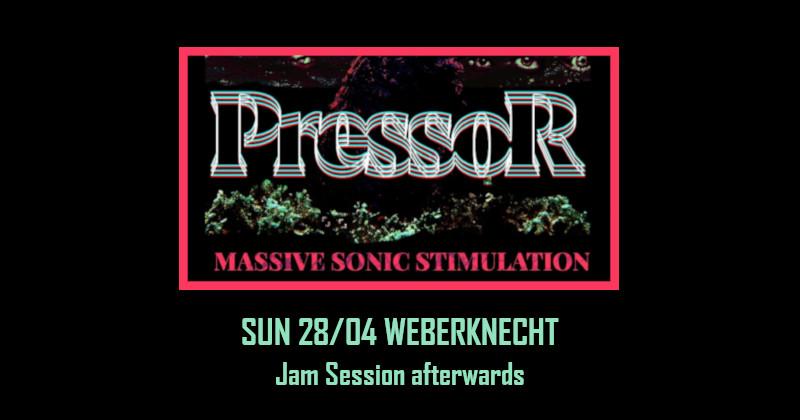Pressor (RUS) + Open Live Session