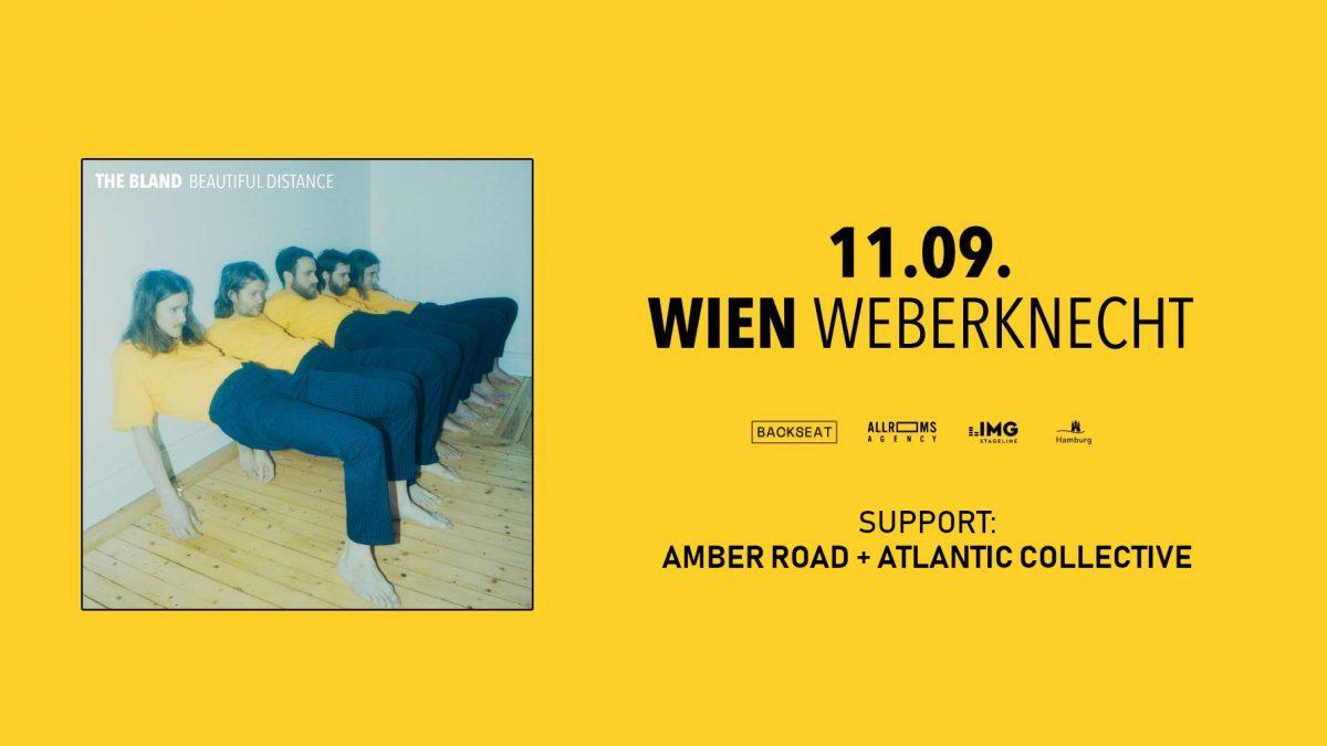 The Bland (SWE - Indiepop/Folk) + Amber Road (Indie/Folk/Rock) + Atlantic Collective (Alternative Rock)