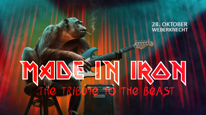 28.10. Made in Iron - The Tribute to the Beast