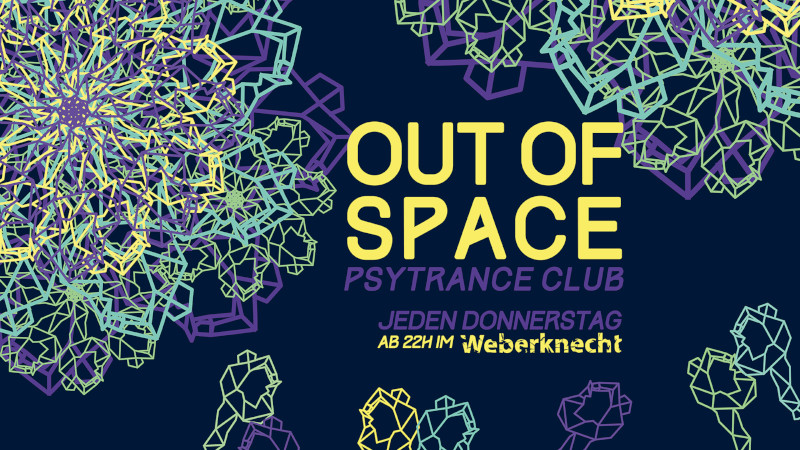 jeden Donnerstag: OUT OF SPACE Psytrance Club
