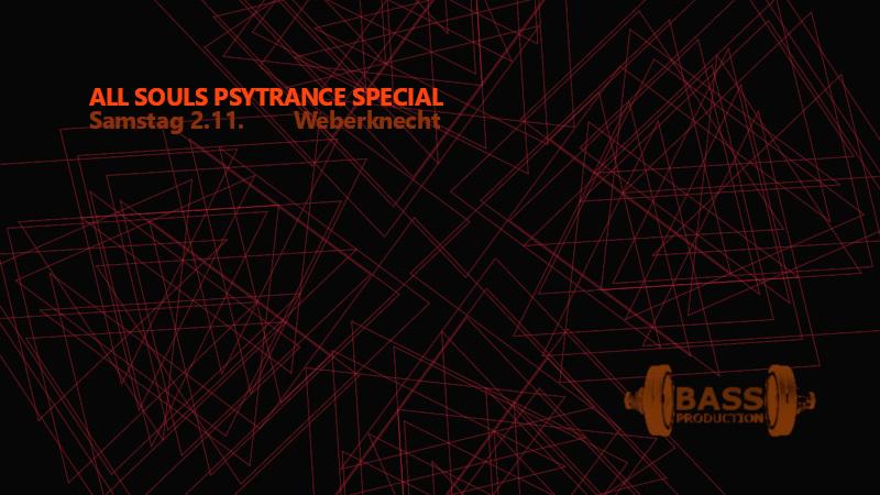Sa 2.11.2019 All Souls Psytrance Special