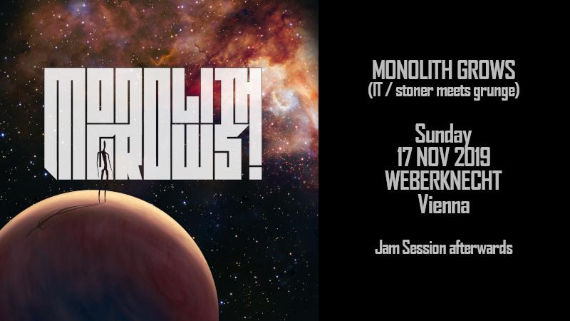 So 17.11. Monolith Grows (IT - Heavy Rock) + Jam Session
