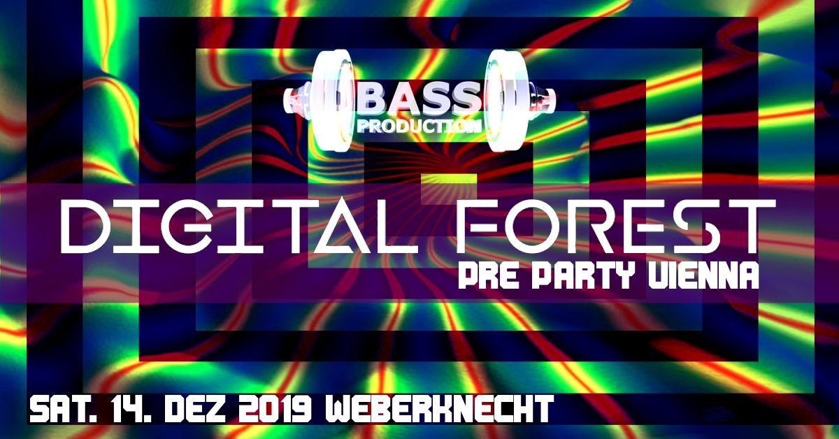 SA 14.12.2019 Digital Forest Festival Pre Party Vienna
