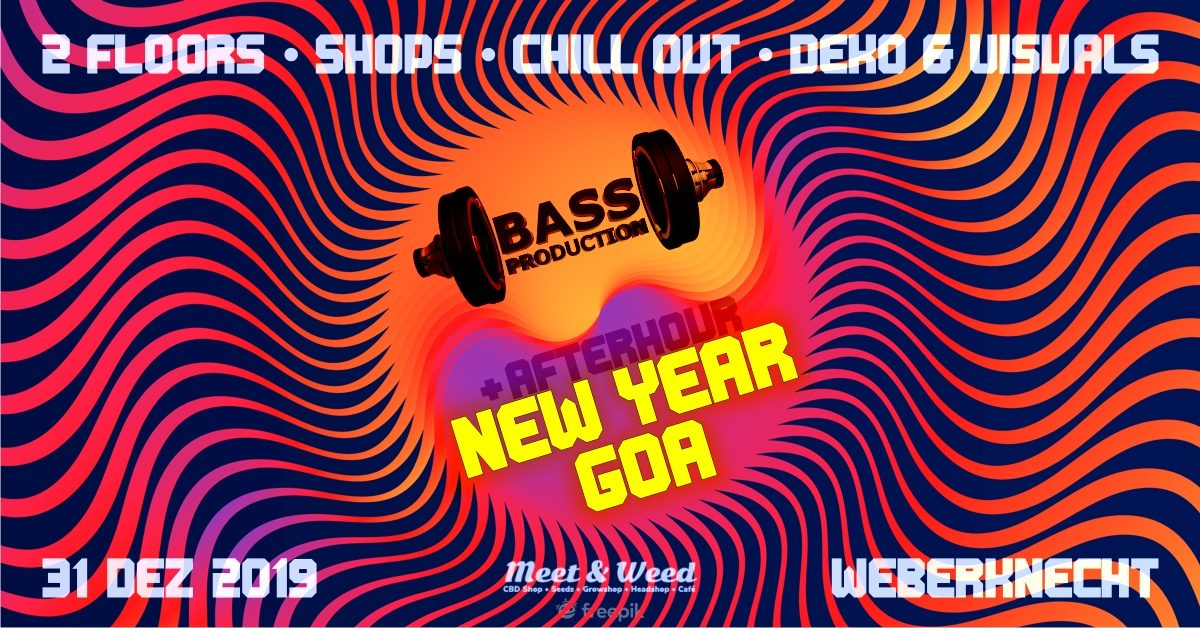 Di 31.12.2019 Bassproduction New Year Goa