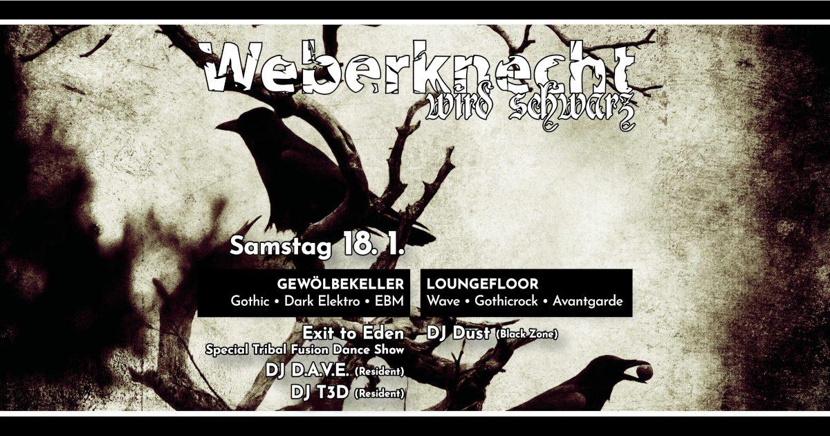 Sa 18.1.2020 Weberknecht wird schwarz • Exit to Eden EP Release Show