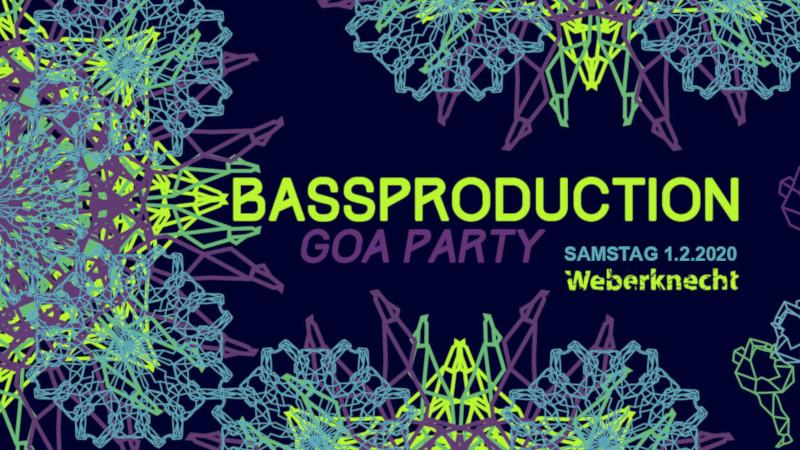 Sa 1.2.2020 Bassproduction Goa Party