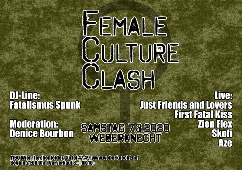 Sa 7.3.2020 Female Culture Clash - w/ Just Friends and Lovers, First Fatal Kiss, Skofi, Zion Flex, Aze